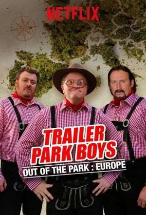 Affiche Trailer Park Boys: Out of the Park