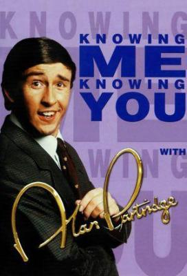 Affiche Knowing Me, Knowing You with Alan Partridge