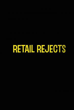 Affiche Retail Rejects