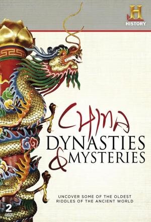 affiche History Channel: China Dynasties & Mysteries