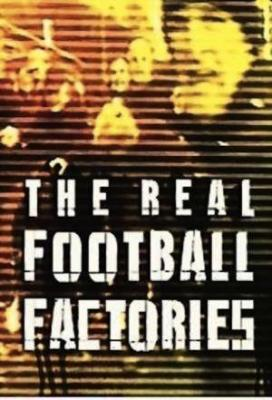 Affiche The Real Football Factories