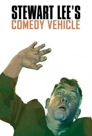 Affiche Stewart Lee's Comedy Vehicle
