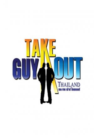 Affiche Take Guy Out Thailand