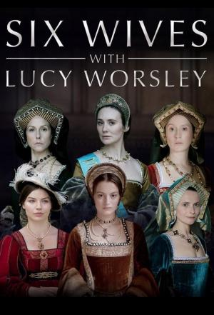 affiche Six Wives with Lucy Worsley