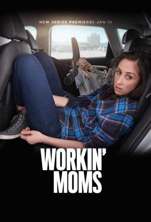 Affiche Workin' Moms