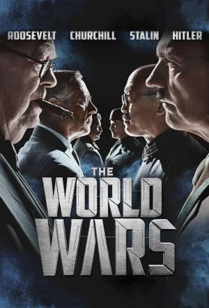 affiche The World Wars: Extended Edition