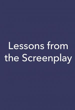 Affiche Lessons from the Screenplay