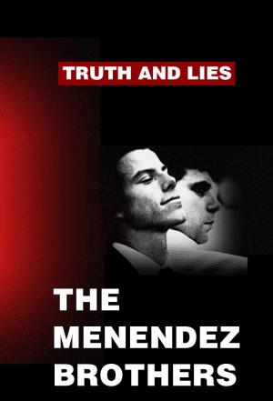 affiche Truth and Lies: The Menendez Brothers