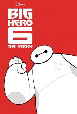Affiche Big Hero 6: The Series