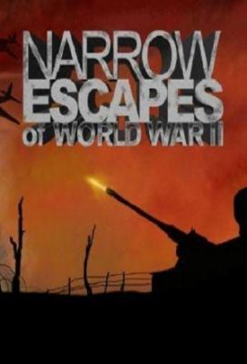 Affiche Narrow Escapes of World War II