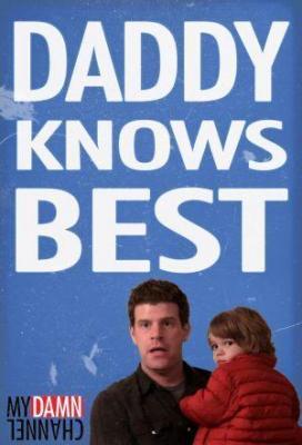 Affiche Daddy Knows Best