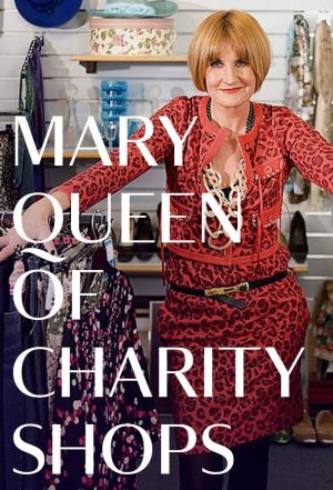 Affiche Mary Queen of Charity Shops