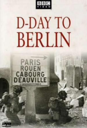 Affiche D-Day to Berlin