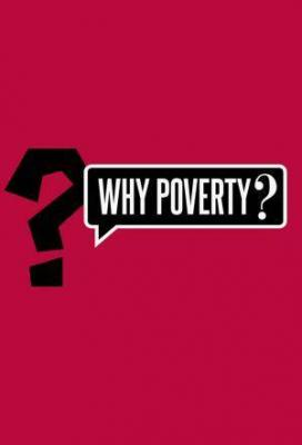 Affiche Why Poverty?