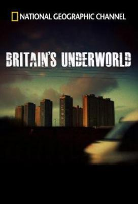 Affiche Britain's Underworld