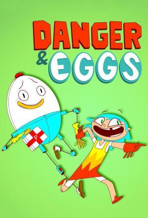 Affiche Danger & Eggs