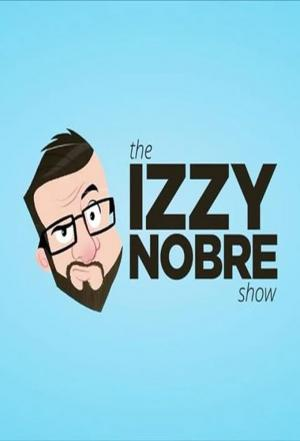 Affiche The Izzy Nobre Show
