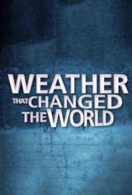 Affiche Weather That Changed the World