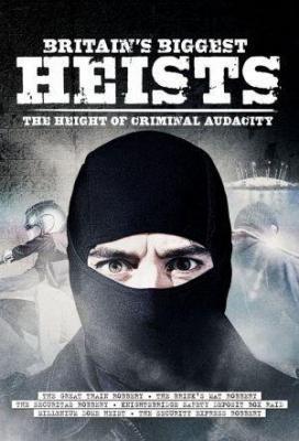 Affiche Britain's Biggest Heists