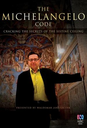Affiche The Michelangelo code : cracking the secrets of the Sistine ceiling
