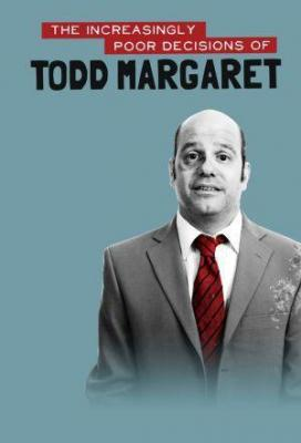 Affiche The Increasingly Poor Decisions of Todd Margaret