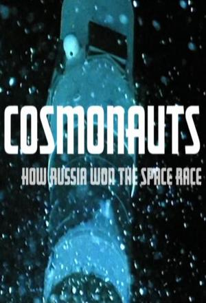 Affiche Cosmonauts: How Russia Won the Space Race