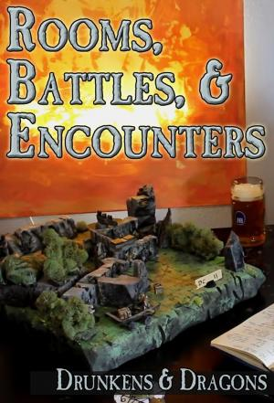 Affiche Drunkens & Dragons - Rooms, Battles, and Encounters