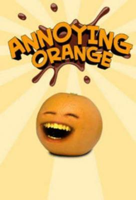 Affiche The High Fructose Adventures of Annoying Orange