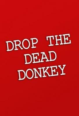Affiche Drop the Dead Donkey
