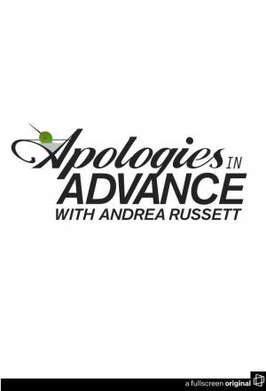 Affiche Apologies in Advance with Andrea Russett