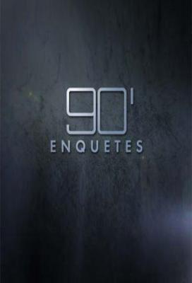 Affiche 90 Minutes Enquêtes