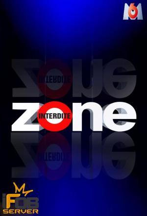 Affiche Zone Interdite