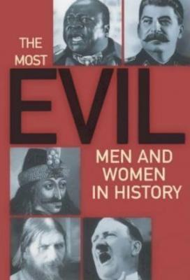 Affiche The Most Evil Men and Women In History