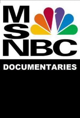Affiche MSNBC Documentaries