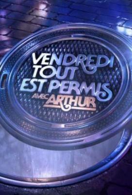 Affiche Vendredi tout est permis avec Arthur