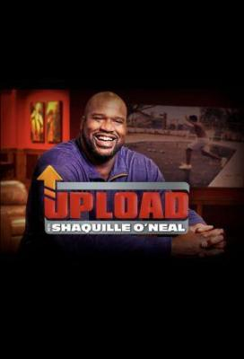 Affiche Upload with Shaquille O'Neal