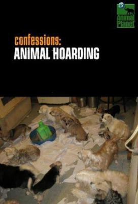 Affiche Confessions: Animal Hoarding