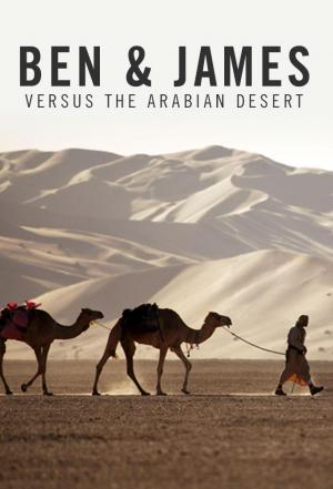 Affiche Ben & James Versus the Arabian Desert