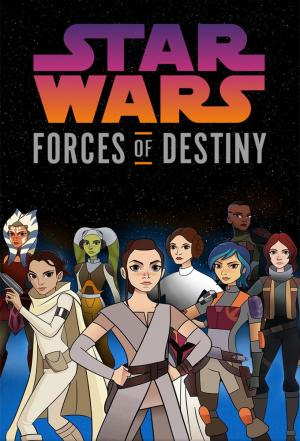 Affiche Star Wars Forces of Destiny