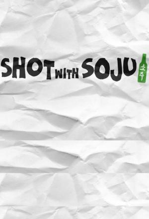 Affiche Shot with Soju