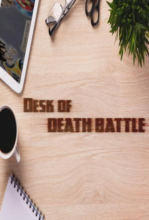 Affiche Desk of Death Battle