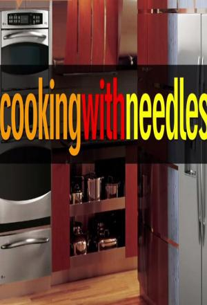 Affiche Cooking with Needles