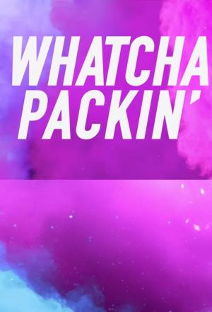 Affiche Whatcha Packin' with Michelle Visage
