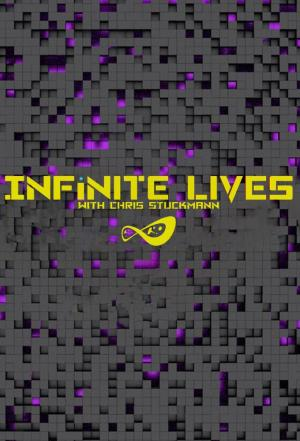 Affiche Infinite Lives with Chris Stuckmann