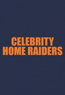 Affiche Celebrity Home Raiders