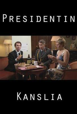 Affiche Presidentin Kanslia