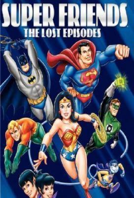 Affiche Superfriends: The Lost Episodes