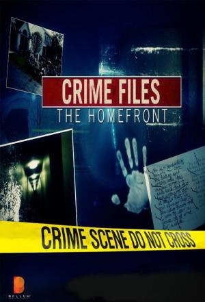 Affiche Crime Files the Homefront