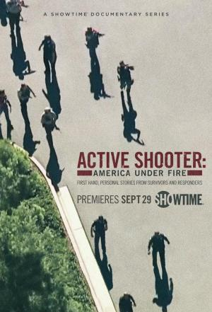 Affiche Active Shooter: America Under Fire