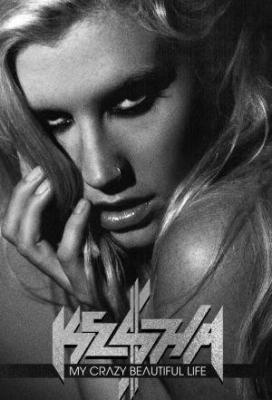 Affiche Ke$ha: My Crazy Beautiful Life